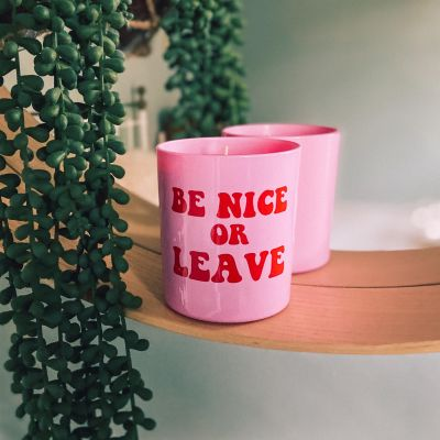 Be Nice or Leave Candle